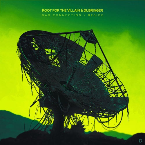 Download Root For The Villain, Dubringer - Bad Connection / Beside (OA225) mp3