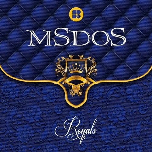 mSdoS - Royals (EP) 2019