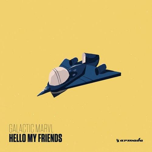 Hello My Friends from Armada Music Bundles on Beatport