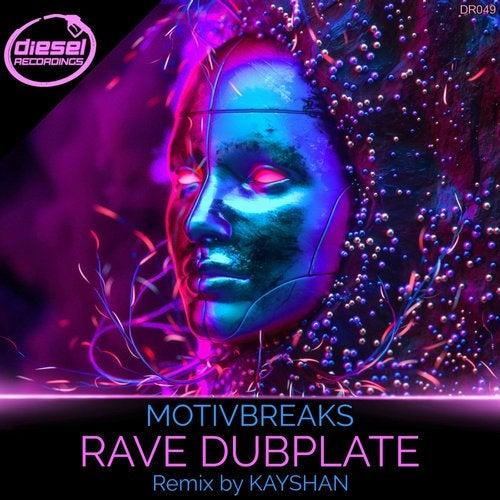 MOTIVBREAKS - Rave Dubplate 2019 [EP]