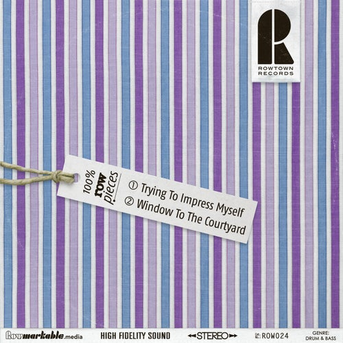 Download Rowpieces - Trying To Impress Myself / Window To The Courtyard (ROW024) mp3