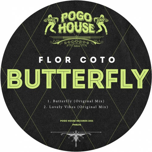 Flor Coto - Lovely Vibes; Butterfly (Original Mix's) [2021]