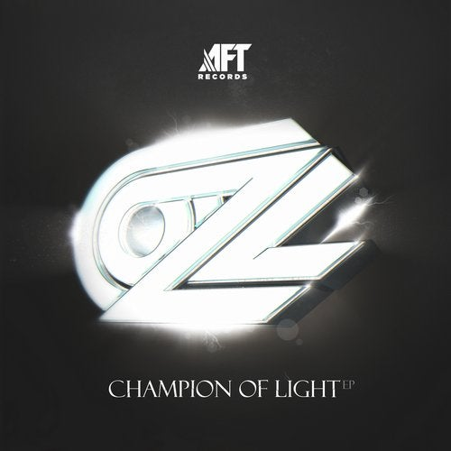 OZ — Champion Of Light [EP] 2018