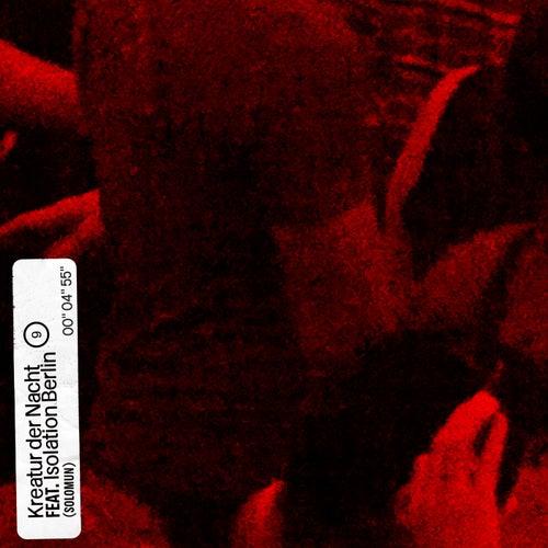 Kreatur der Nacht (feat. Isolation Berlin) (Original Mix)