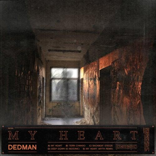DEDMAN - My Heart (NXTGN003)