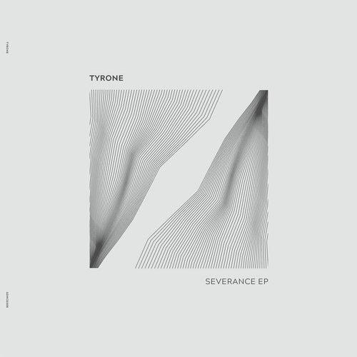 TYRONE - Severance (EP) 2019