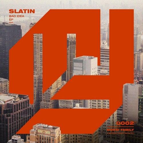 SLATIN - Bad Idea (EP) 2019