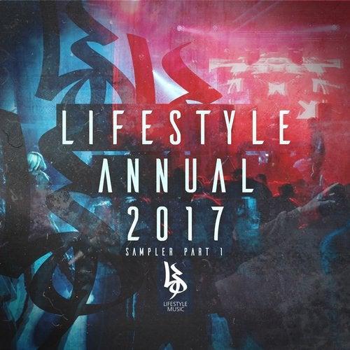 LIFESTYLE ANNUAL 2017 SAMPLER PART 1 [EP] 2017