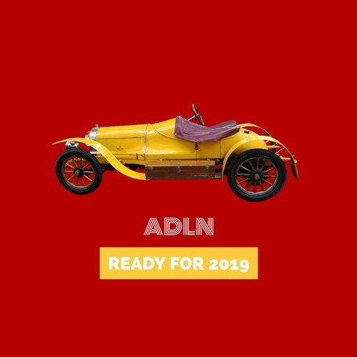 ADLN - Ready For 2019 [LP]