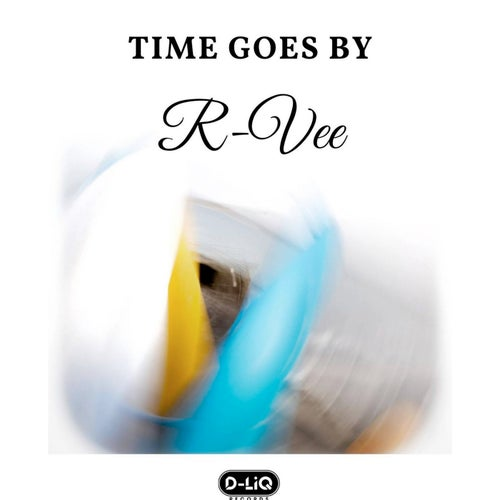 Download R-Vee - Time Goes By (570106) mp3