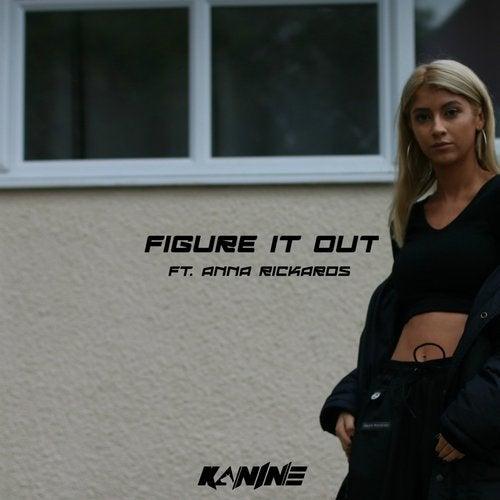 Kanine - Figure It Out 2018 [Single]