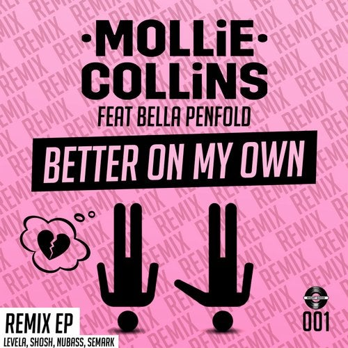 Mollie Collins - Better On My Own Remixes [EP] 2019