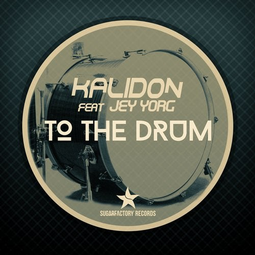 Kalidon - To the Drum