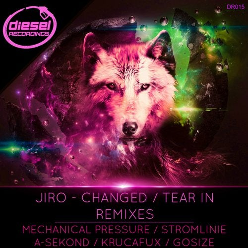 Jiro — Changed / Tear In Remixes [EP] 2018