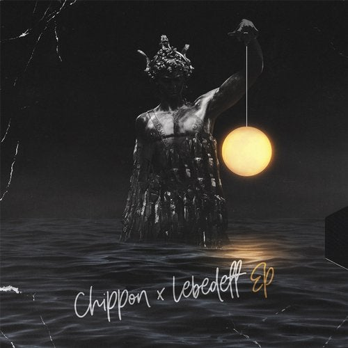 Chippon x Lebedeff - Chippon, Lebedeff 2019 [EP]