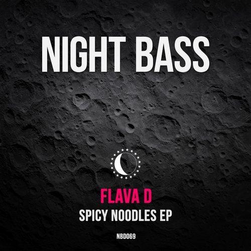 Flava D - Spicy Noodles [EP] 2018