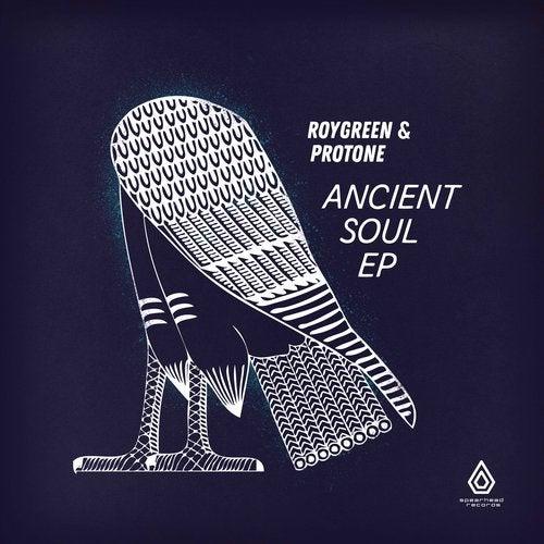 Roygreen, Protone - Ancient Soul 2019 [EP]