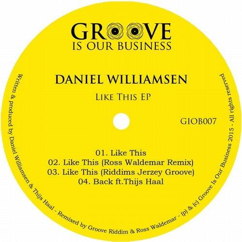 Like This (Original Mix) by Daniel Williamsen on Beatport