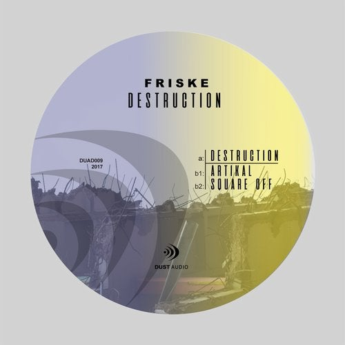Friske - Destruction [EP] 2017