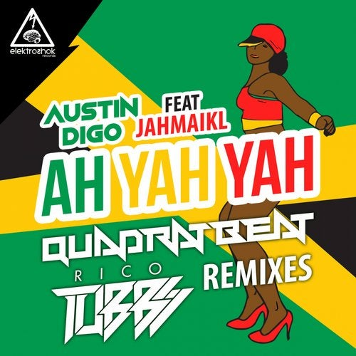 AustIN Digo - Ah Yah Yah Remixes (EP) 2019