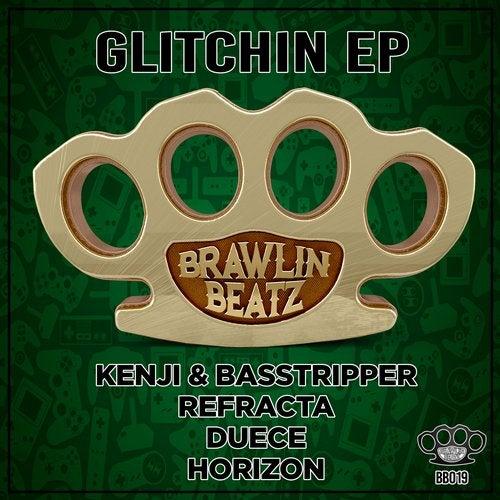 VA - GLITCHIN (BRAWLIN-BEATZ) (EP) 2019