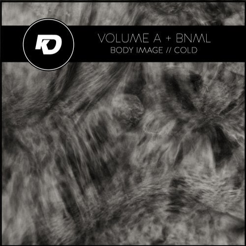 Volume A, DNML - Body Image / Cold (EP) 2018