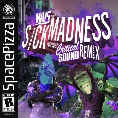 WavS - Sick Madness 2019 [EP]