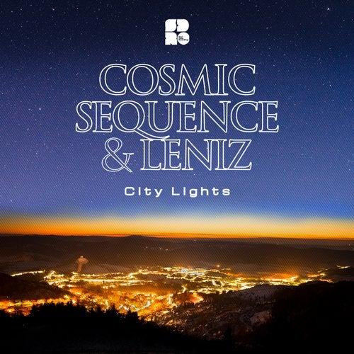 Cosmic Sequence & Leniz - City Lights [EP] 2018