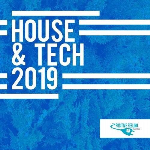 House & Tech 2019 [Positive Feeling Records] :: Beatport