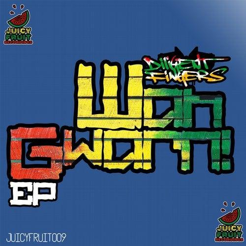 Diligent Fingers - Wah Gwarn [EP] 2018