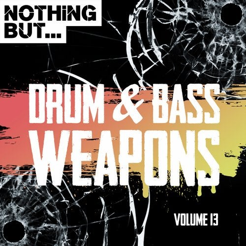 NOTHING BUT DRUM & BASS WEAPONS VOL 13 2019 [LP]