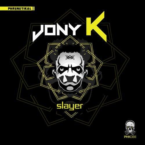 Jony K - Slayer 2019 [EP]