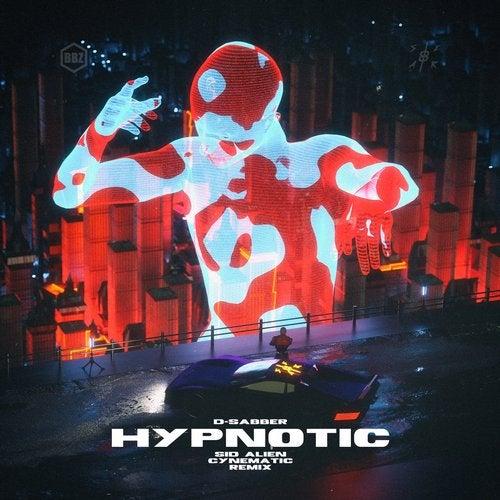 D-Sabber - Hypnotic 2019 [EP]