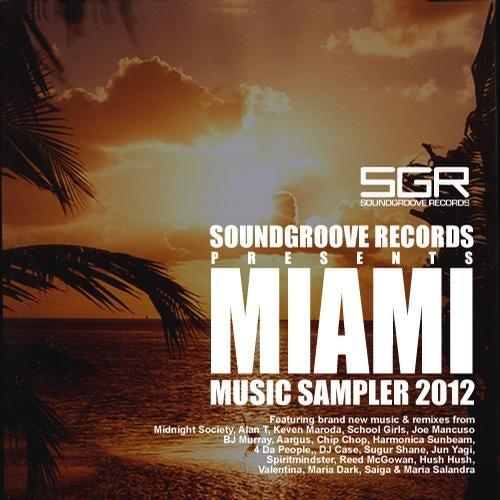 Miami Music Sampler 2012 Soundgroove Records Beatport