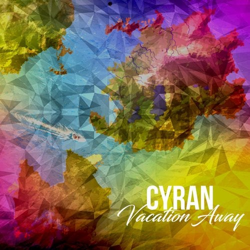 Cyran - Vacation Away 2019 [EP]