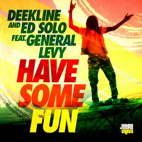Download Deekline & Ed Solo & General Levy - Have Some Fun EP [JC096] mp3