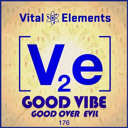 Vital Elements - Good Vibe (EP) 2018