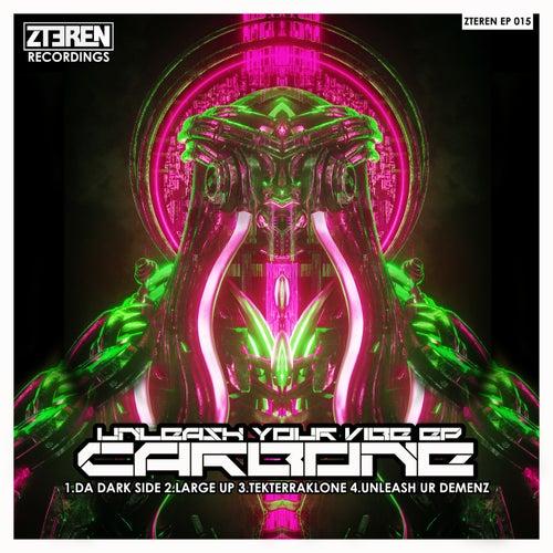 Download Carbone - Unleash Your Vibe EP (ZTERENEP015) mp3