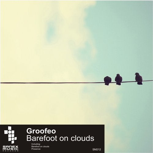 DUB TECHNO: Groofeo - Barefoot on Clouds - SM212 7e3a2256-0747-414d-ba37-1dd6b9e8ec77
