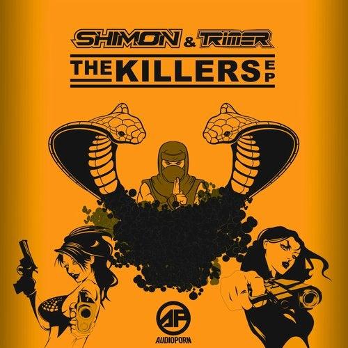 Shimon & Trimer — The Killers [EP] 2018