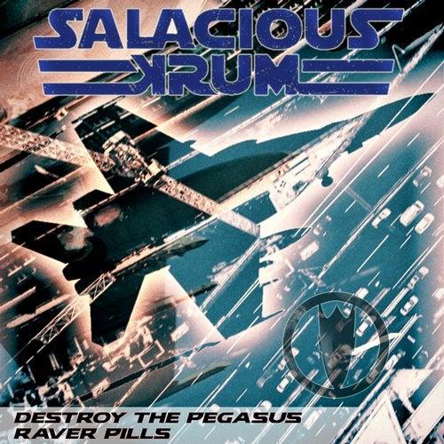 Salacious Krum - Destroy The Pegasus (EP) 2019