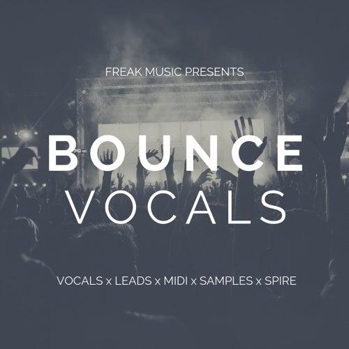 Bounce Vocals [Freak Music]
