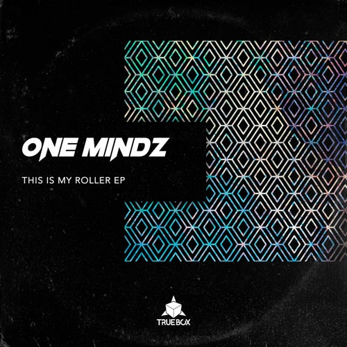 One Mindz - This Is My Roller EP [BOX049]