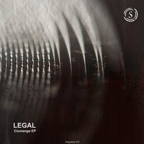 Legal - Ciumanga 2017 [EP]