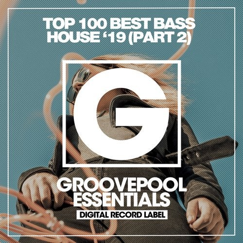 VA - Top 100 Best Bass House '19 (Part 1) LP