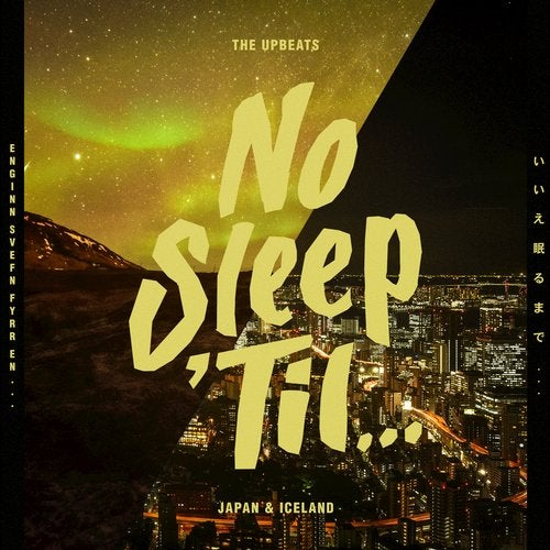 The Upbeats — No Sleep Til Japan & Iceland [EP] 2018