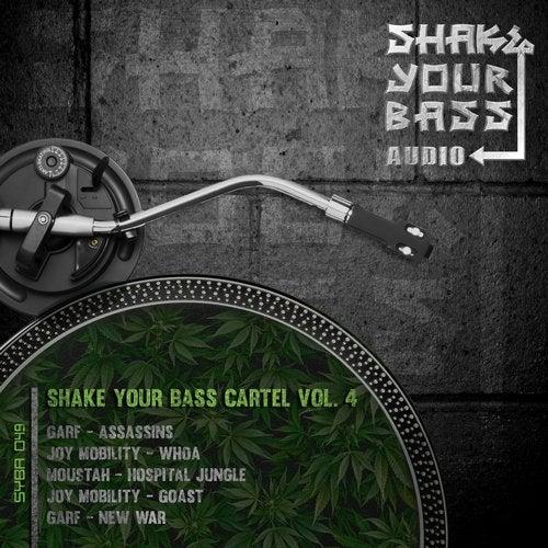 VA - SHAKE YOUR BASS CARTEL VOL. 4 [EP] 2017