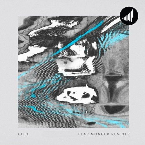 Chee - Fear Monger Remixes (EP) 2019