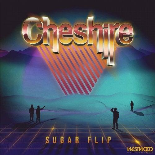 Cheshire - Sugar Flip 2019 (EP)