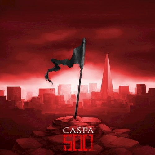Caspa - 500 Remixes 2015 (EP)